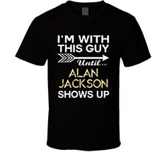 Best Of Tees Im with This Guy Alan Jackson Country Music Concert Fan T Shirt L Black BESTOFTEES http://www.amazon.com/dp/B01BO1GOC6/ref=cm_sw_r_pi_dp_P1sVwb0HNMHXZ