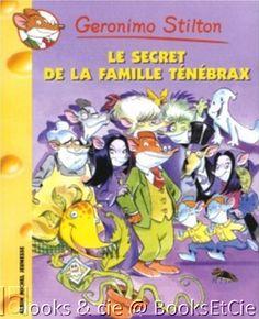 Geronimo Stilton, tome 17 : Le secret de la famille Ténébrax >>> Livre d'occasion en vente chez #BooksEtCie, France