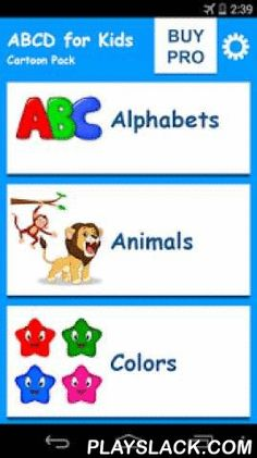 ABCD For Kids - Cartoon Pack  Android App - playslack.com , 350+ words & sounds for your little learners!And its fully FREE!Let your kids learn English Alphabets in an easy way by relating each Alphabet with an animal or object.Come let us fine tune your kid to LEARN by using your phone which is as entertaining as playing games. We are proud to introduce our ABCD for Kids application which helps your kids to learn alphabets with around 10 different object representations for each letter and…