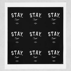 stickery-Stay-True