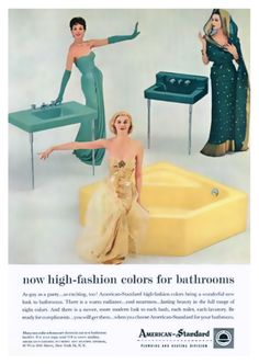 """""""High fashion"""" colors from American Standard retro ad Retro Advertising, Vintage Advertisements, Vintage Ads, Vintage Images, Vintage Decor, Vintage Homes, Retro Images, Retro Ads, Vintage Stuff"""