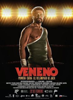 Veneno The film inspired by the life of the Dominican wrestler Jack Poison, Poison, first fall: the lightning of Jack, took over the fifth installment of the La Silla I am Vengeance awards, taking 15 of the 17 nominations he won. 2018 Movies, Hd Movies, Movies To Watch, Movies Online, Hd Streaming, Streaming Movies, Dom Rep, Free Full Episodes, The Image Movie