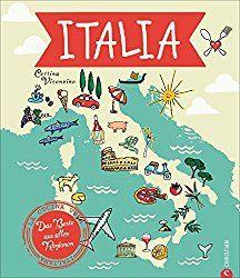 Italien Kochbuch: Italia! Das Beste aus allen Regionen. Mit Cettina Vicenzino Italien bereisen. Rezepte, Begegnungen, Flair. Die echten italienischen Köche und Produzenten kennen lernen.