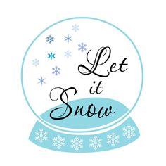 SVG - Let it Snow Snowglobe - Snow - Winter - Christmas - Holiday - Snowglobe - Let it Snow - Tshirt design - Pallet Sign - Card Sentiment