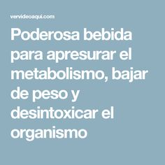 Poderosa bebida para apresurar el metabolismo, bajar de peso y desintoxicar el organismo Pilates Video, Detox, Medicine, Food And Drink, Health Fitness, How To Plan, Tips, Diet Plans, 3
