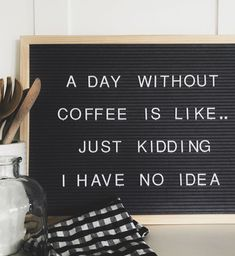 Coffee quote for letter board. Coffee quote for letter board. Cute Coffee Quotes, Coffee Humor, Word Board, Quote Board, Message Board, Felt Letter Board, Felt Letters, Felt Boards, Funny Letters