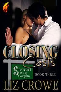 Closing Costs (Realtors series, #3) by Liz Crowe