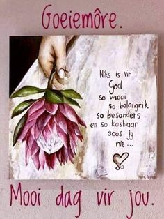 Good Morning Greetings, Good Morning Wishes, Good Morning Quotes, Good Morning Prayer, Morning Prayers, Uplifting Christian Quotes, Lekker Dag, Afrikaanse Quotes, Goeie More
