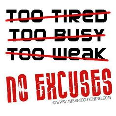 Image from http://colleenjumper.files.wordpress.com/2013/03/no-excuses.jpg.