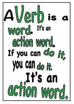 A single page poster to help kids remember what a verb is. Colour coded in green for Australian Curriculum functional grammar colours. Green for processes. Language And Literature, Language Arts, Verb Chart, Action Words, Australian Curriculum, You Can Do, Grammar, Literacy, Coding