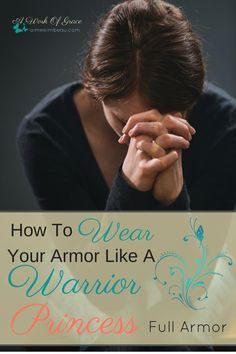 Wearing spiritual armor is vital for our walk with the Lord. We looked at each piece separately. But now how do we put it all together? What does that look like? How To Wear Your Armor Like A Warrior Princess- Full Armor.