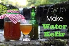 How To Make Water Kefir | The Mommypotamus | organic SAHM sharing her family stories and recipes