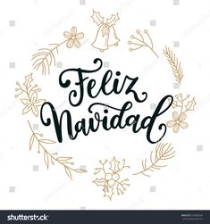 Feliz Navidad. Holidays greeting card with Spanish phrase means Merry Christmas.