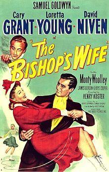 https://en.wikipedia.org/wiki/The_Bishop's_Wife