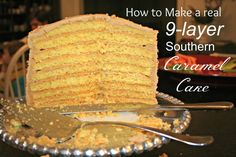 HOW TO MAKE A REAL 9-LAYER SOUTHERN CARAMEL CAKE @ Little Progress Notes: Multi-Layered Southern Caramel Cake  Ingredients:  Your favorite yellow cake baked in thin layers For the Icing: 2 cups packed packed brown sugar 1 cup heavy cream 3 T unsalted butter 1 tsp vanilla