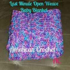 Last Minute Open Weave Baby Blanket