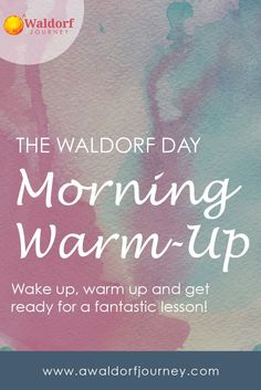 I find the morning warm-up time to be one of the most essential elements of our day. It allows us to orient ourselves, and also helps everyone to wake up a little bit!