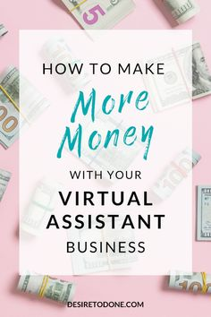 Try these 5 strategies to make more money as a VA, even if you are booked out or do not want to raise your prices! Make Money Blogging, Make Money From Home, Way To Make Money, How To Make, Business Advice, Home Based Business, Online Business, Business Management, Money Management