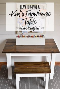 How to Make a DIY Farmhouse Kid's Table - Our Handcrafted Life Best Picture For farmhouse decor living room For Your Taste You are looking for something, and it is going to tell you exactly what you a Diy Furniture Projects, Home Projects, Furniture Design, Furniture Stores, Furniture Movers, Diy Home Furniture, Furniture Dolly, Furniture Makeover, Diy Home Decor Rustic