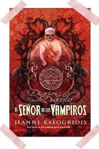 Los diarios de la familia Drácula 3- El señor de los vampiros