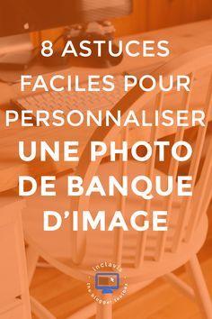 Utiliser une photo de banque d'image pour illustrer son blog est une bonne idée. Mais la garder telle quelle et avoir la même que des dizaines d'autres personnes? Pas question! Découvrez ici comment personnaliser facilement vos photos