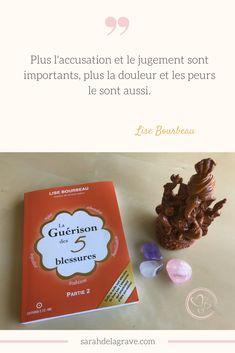 La guérison des 5 blessures, Lise Bourbeau, connaissance de soi, amour de soi, livre, must read Place Cards, Place Card Holders, Boutique, Love, Knowledge, Peace, Boutiques