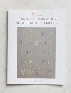 Purl Soho Learn to Embroider an Alphabet Sampler Pattern + Transfer