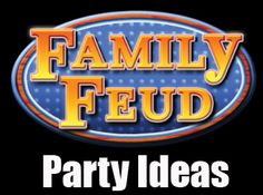 "WEEK 3 COME ON DOWN Time for a family game night? Invite another family over for a party and play your own version of the game show, ""Family Feud!"" Here's how to pull off an awesome party: THE SET-UP Set up chairs so ."