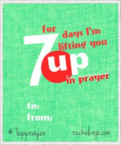 7 up prayer challenge.Encourage the heart of someone else in your life through the power of prayer; intentionally commit to 7 days of prayer Challenge For Teens, Summer Camp Themes, Prayer Partner, Bible Object Lessons, School Prayer, Prayer Meeting, Sunday School Teacher, Special Prayers, Prayer Times