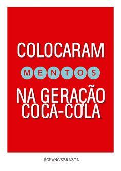 Designers criam cartazes criativos para serem usados nos protestos pelo Brasil #ChangeBrazil