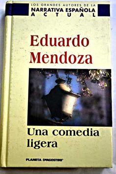 Una comedia ligera/Mendoza, Eduardo