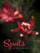spells by aprilynne pike (book 2)