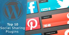 Best Wordpress Social Sharing Plugins .See Top 10 Social Media Share Plugins for Wordpress Users Free in complete details with download link.