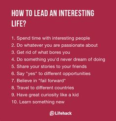 Things You Need To Do If You Want To Lead An Interesting Life