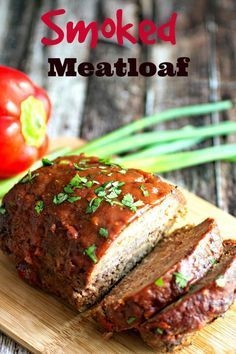 Smoked Meatloaf - A tastier version of plain ol' meatloaf cooked on the BBQ smoker!