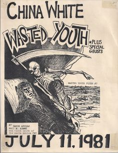 mainthreat:  Wasted Youth / china white flyer 1981