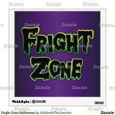 Fright Zone Halloween Wall Decal