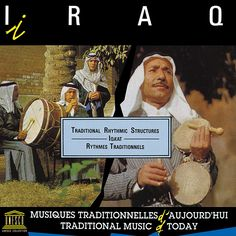 This compilation of recordings by ethnomusicologist Habib Hassan Touma features various musical genres from Basra Province and Baghdad that provide a glimpse into the varied iqa'at (rhythmic forms) in traditional Iraqi music. Baghdad, Various Artists, Classical Music, Musicals, Songs, Collection, Regional, Drum, Dance