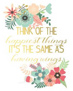 This art print features the Peter Pan quote think of the happiest things, its the same as having wings. #etsy