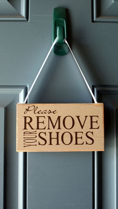 Please Remove Your Shoes door hanger  custom wood by creativecatt, $10.00