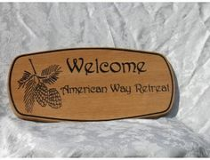 Welcome American Way Retreat Carved Sign