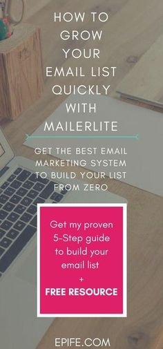 Do you have an email list for blog or want to build one? You are lacking behind, if you are still thinking about it.This post will help you grow your email list QUICKLY with Mailerlite. Get a Free Resource and 5-Step Guide From Zero Inside! - Click to get the free download and Pin the image.