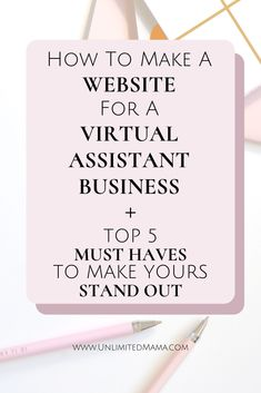 How To Create A Virtual Assistant Website - Unlimited Mama How to make a website for your virtual assistant website. Plus the top 5 must have pages to make your site stand out. Like a page for services, pricing, and testimonials. Va Website, Business Launch, Virtual Assistant Services, Wordpress Website Design, Website Design Inspiration, Business Website, Make Money From Home, Make It Yourself, Create