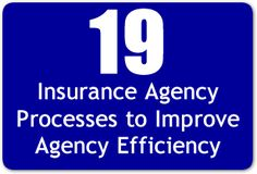 19 Insurance Agency Processes to Improve Agency Efficiency