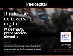 Feelcapital presentó online el II Informe de Inversión Digital el Día mundial de Internet:http://blog.feelcapital.com/feelcapital-presento-online-ii-informe-inversion-digital/