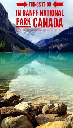 What to see and do in beautiful Banff National Park Canada: