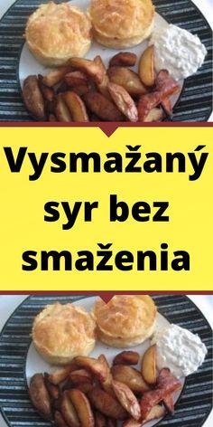 Vysmažaný syr bez smaženia Beef, Syr, Chicken, Pizza, Food, Meat, Essen, Meals, Yemek
