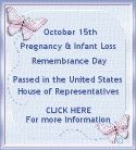 Welcome to Remembering our Babies, Pregnancy and Infant Loss Awareness; www.october15th.com