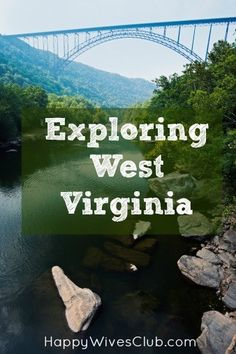 Exploring West Virginia