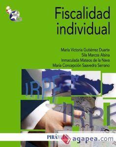 Fiscalidad individual / María Victoria Gutiérrez Duarte... [et. al.] (2013)
